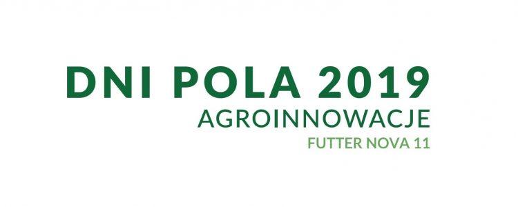 Agro integracja organizatorem Dni Pola 2019 w Starymgrodzie k.Kobylina